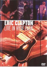 Cover Eric Clapton - Live In Hyde Park [DVD]